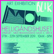 Kunstnergruppen BLIK i Helligåndshuset, 16. – 22. september 2019